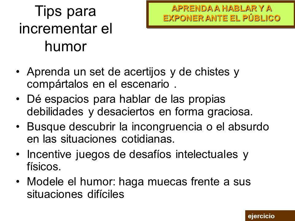 Tips para incrementar el humor
