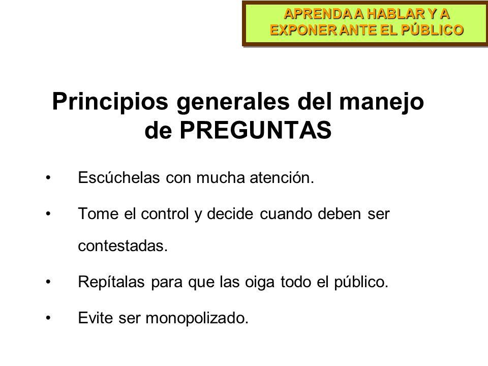 Principios generales del manejo de PREGUNTAS