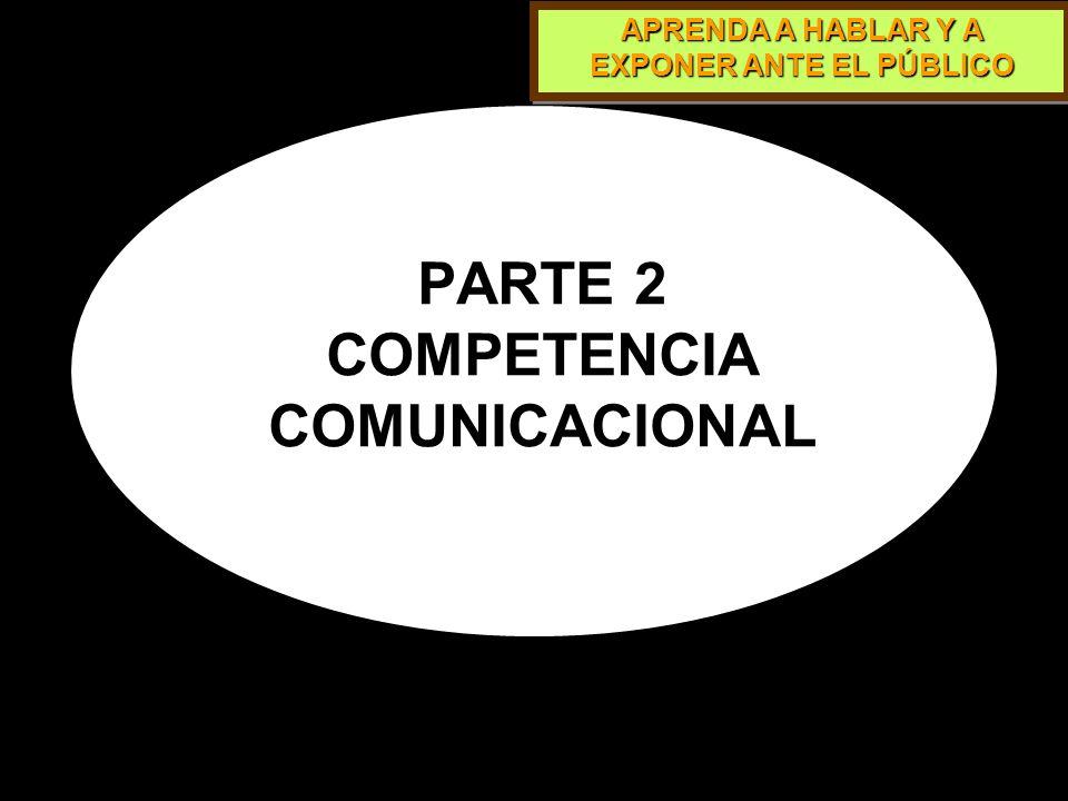 PARTE 2 COMPETENCIA COMUNICACIONAL