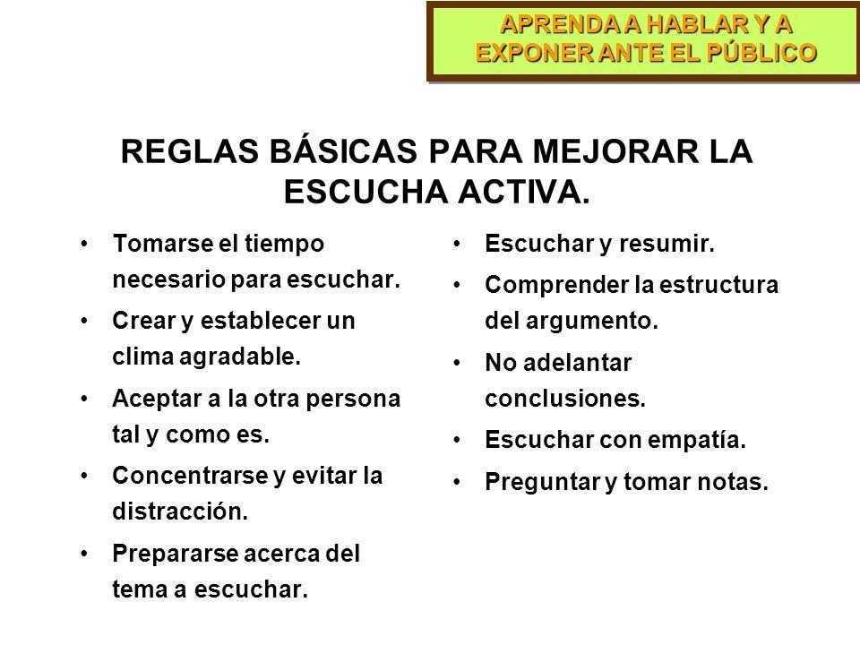 REGLAS BÁSICAS PARA MEJORAR LA ESCUCHA ACTIVA.