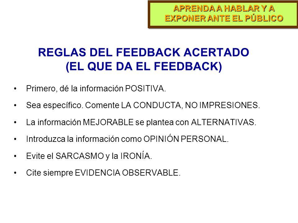 REGLAS DEL FEEDBACK ACERTADO (EL QUE DA EL FEEDBACK)