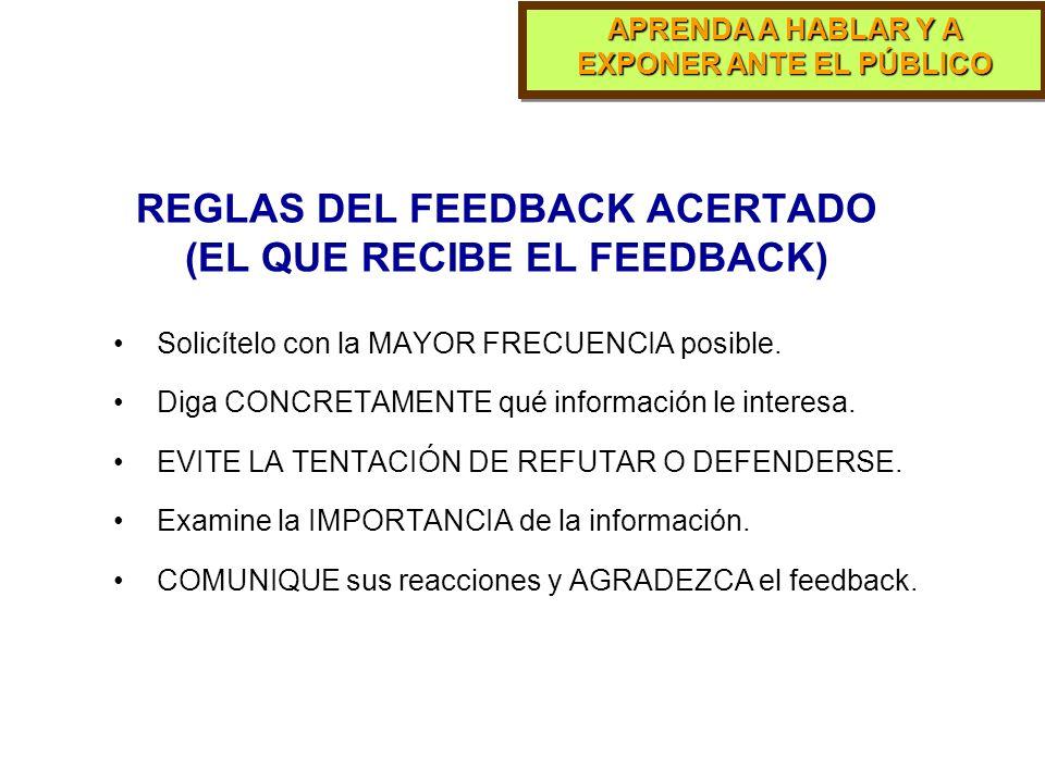 REGLAS DEL FEEDBACK ACERTADO (EL QUE RECIBE EL FEEDBACK)