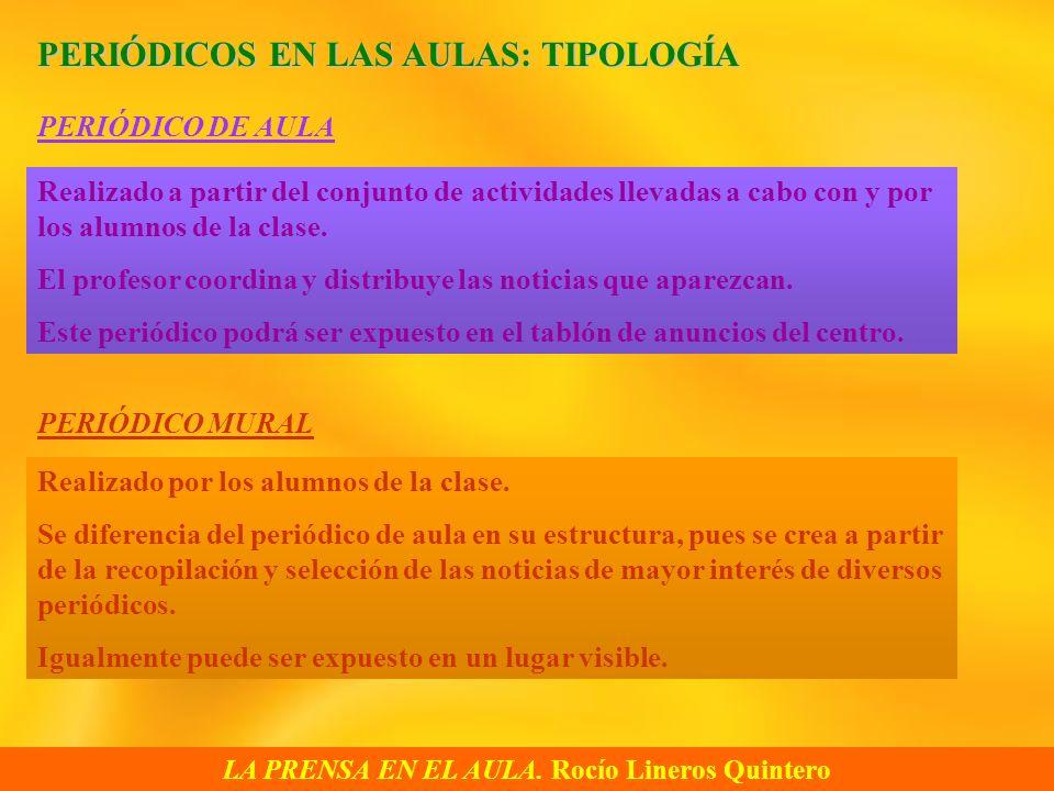 LA PRENSA EN EL AULA. Rocío Lineros Quintero