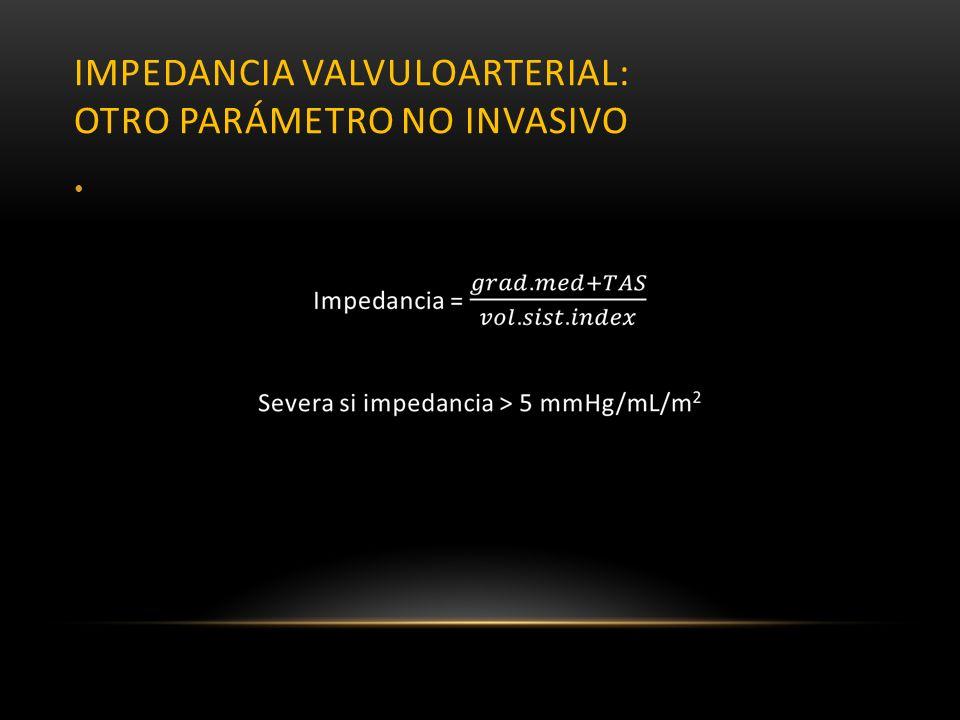 impedancia valvuloarterial: otro parámetro no invasivo