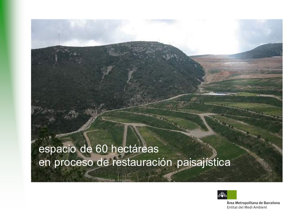 espacio de 60 hectáreas en proceso de restauración paisajística