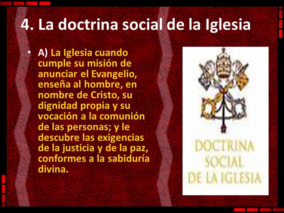 4. La doctrina social de la Iglesia