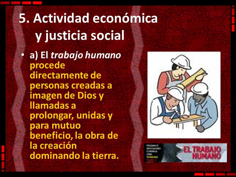 5. Actividad económica y justicia social