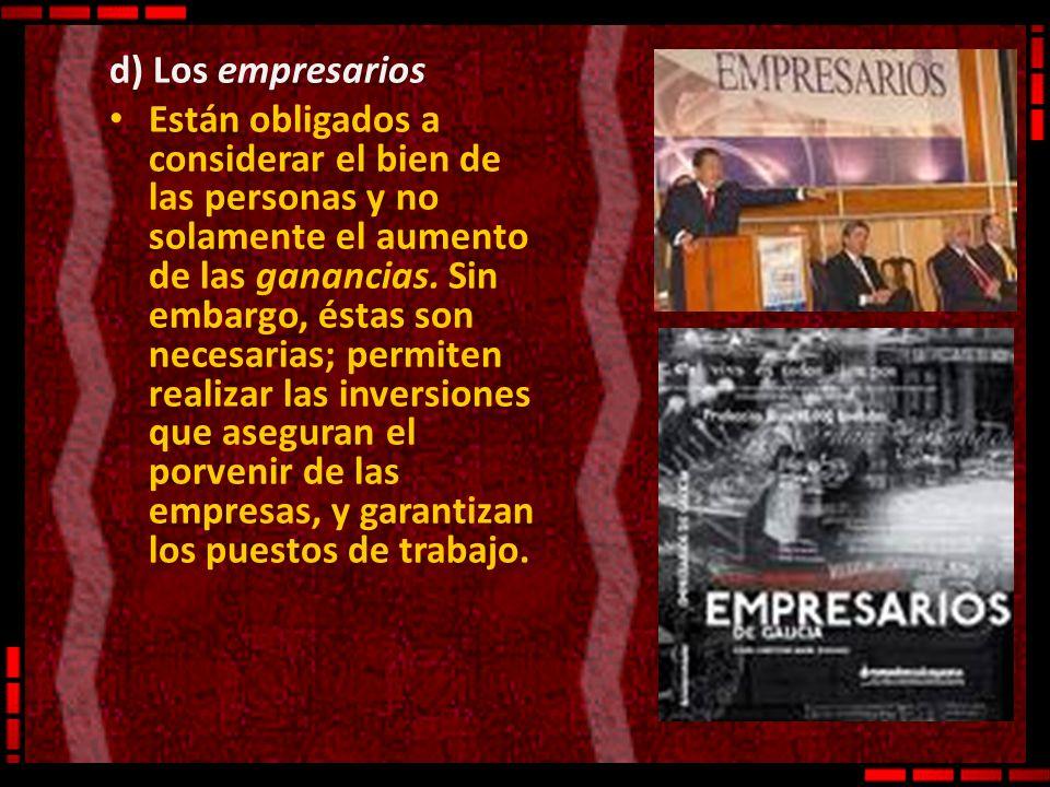 d) Los empresarios