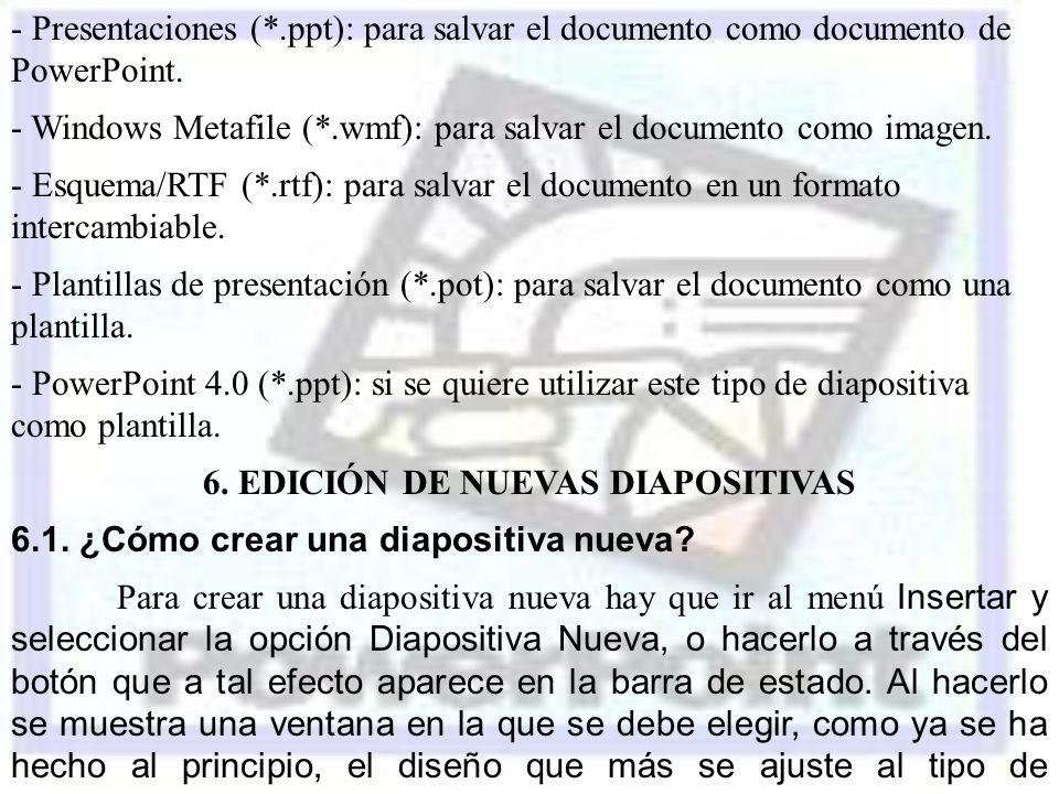 6. EDICIÓN DE NUEVAS DIAPOSITIVAS