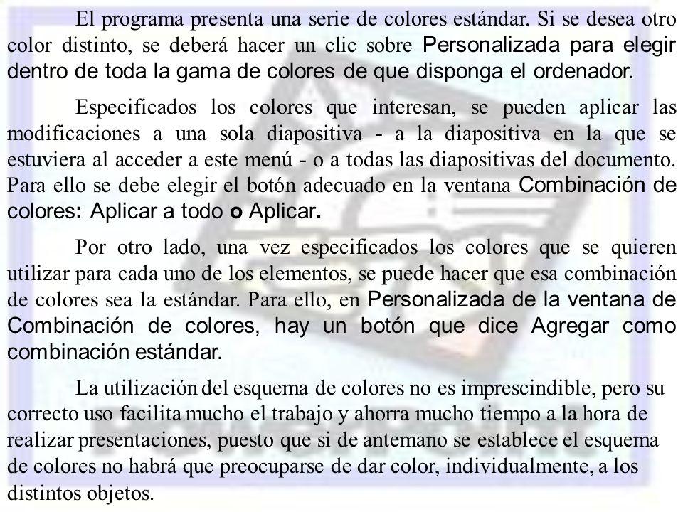 El programa presenta una serie de colores estándar