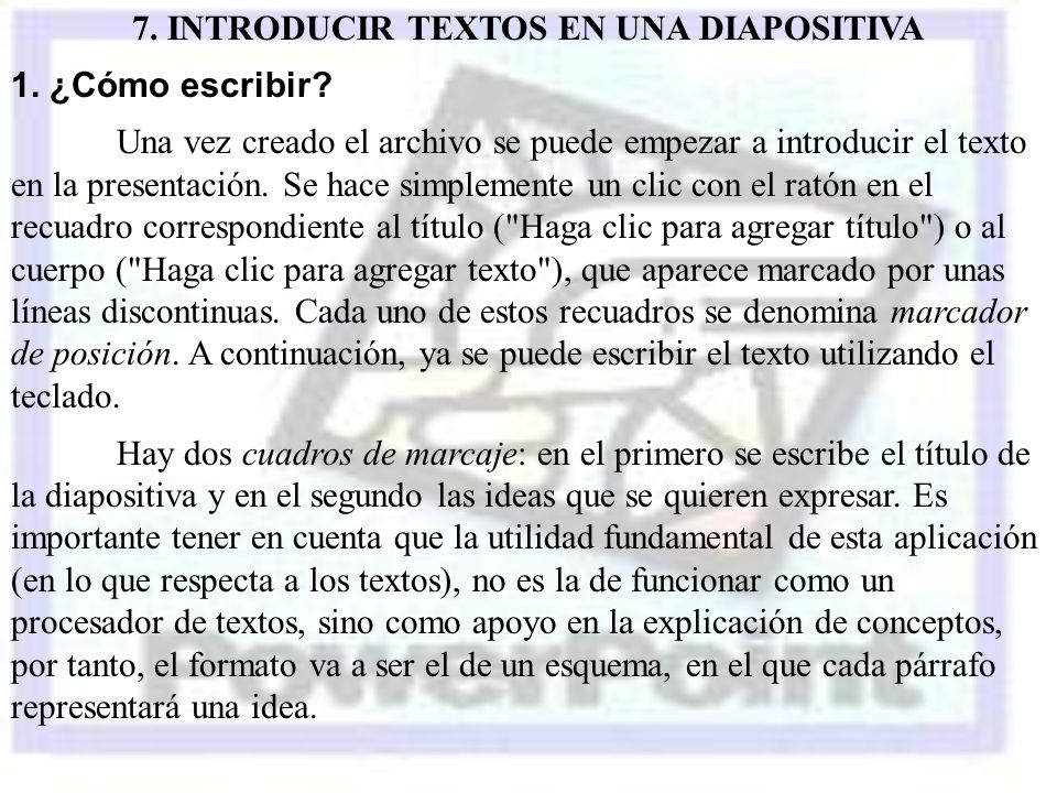 7. INTRODUCIR TEXTOS EN UNA DIAPOSITIVA