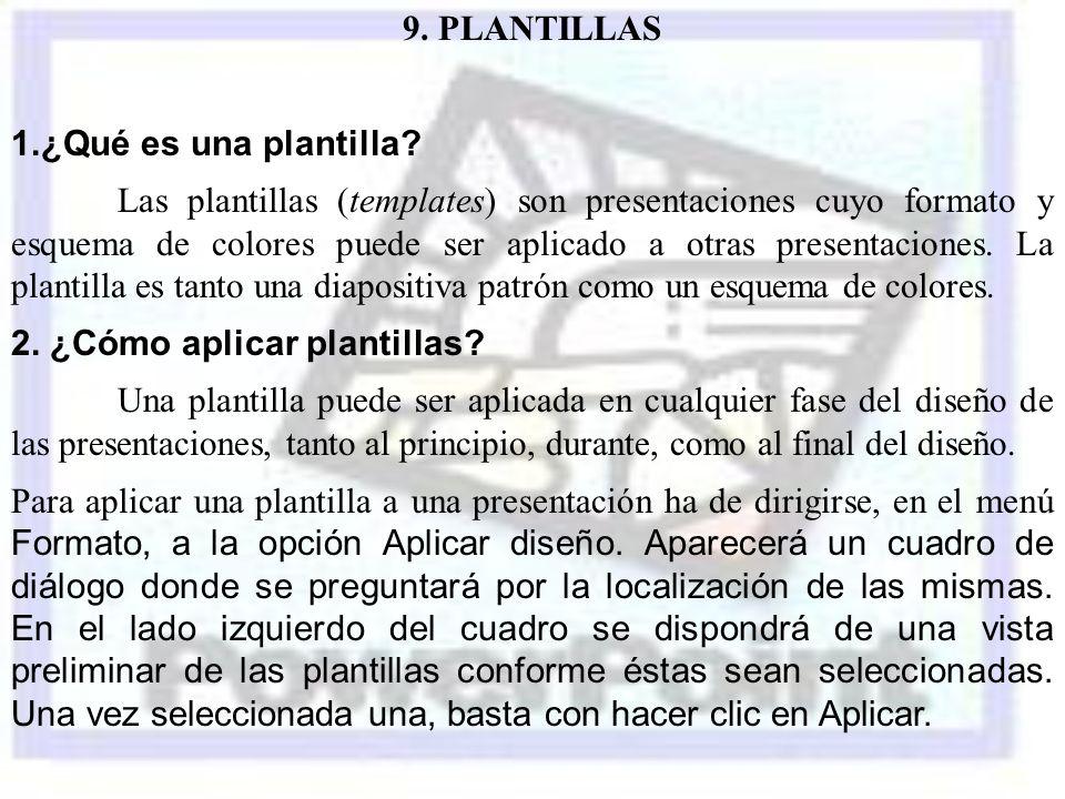 9. PLANTILLAS 1.¿Qué es una plantilla
