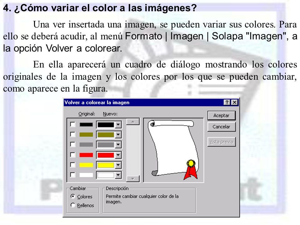 4. ¿Cómo variar el color a las imágenes