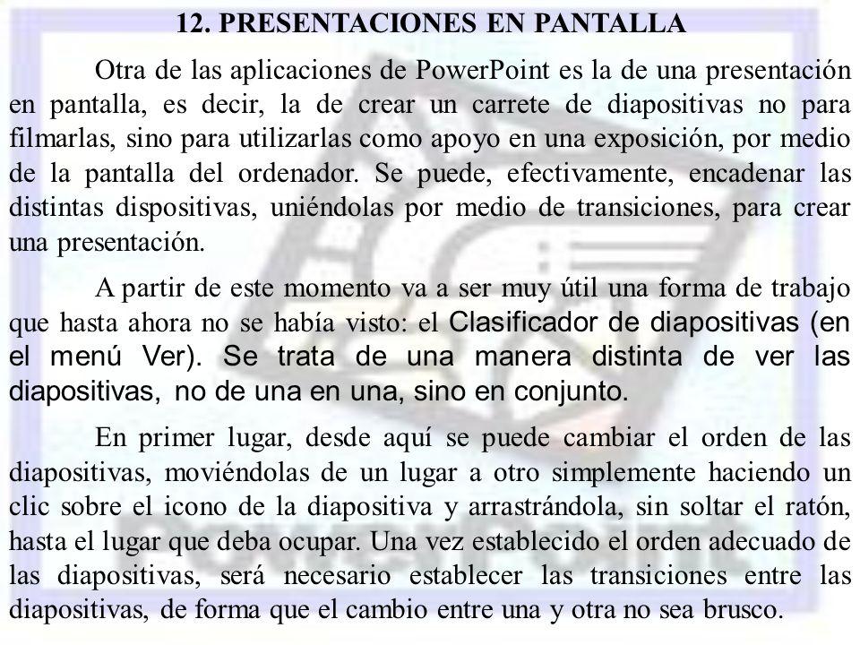 12. PRESENTACIONES EN PANTALLA