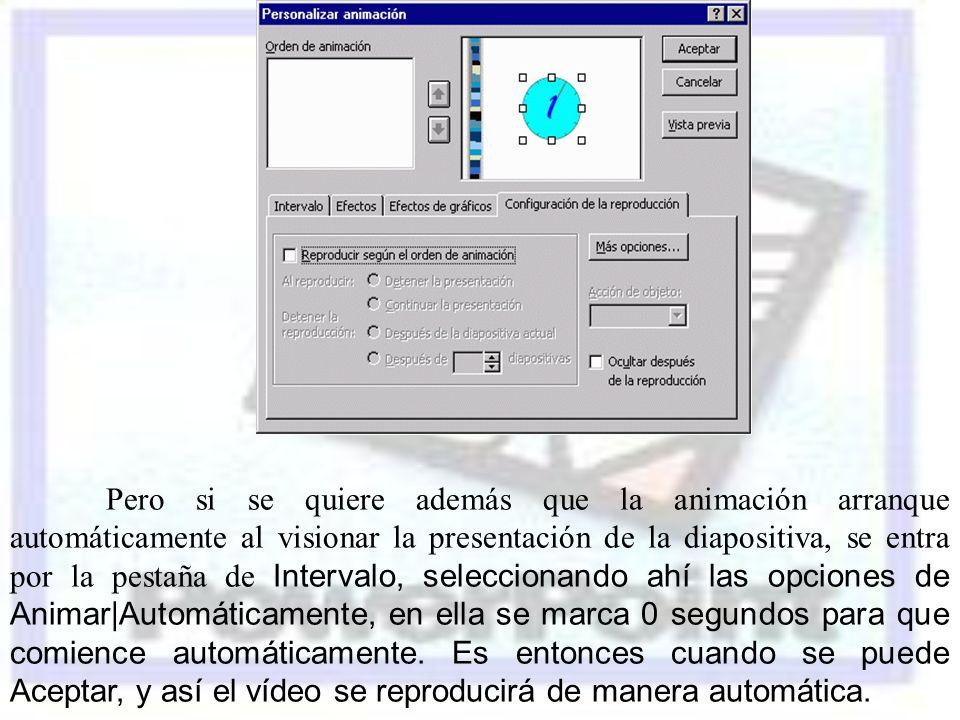 Pero si se quiere además que la animación arranque automáticamente al visionar la presentación de la diapositiva, se entra por la pestaña de Intervalo, seleccionando ahí las opciones de Animar|Automáticamente, en ella se marca 0 segundos para que comience automáticamente.