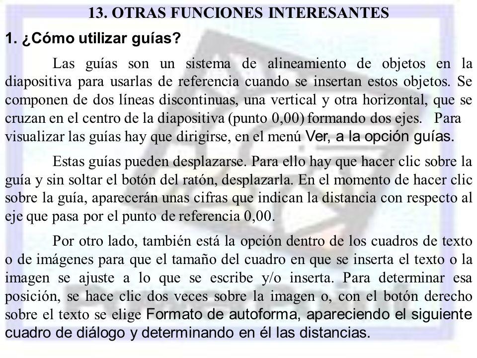 13. OTRAS FUNCIONES INTERESANTES