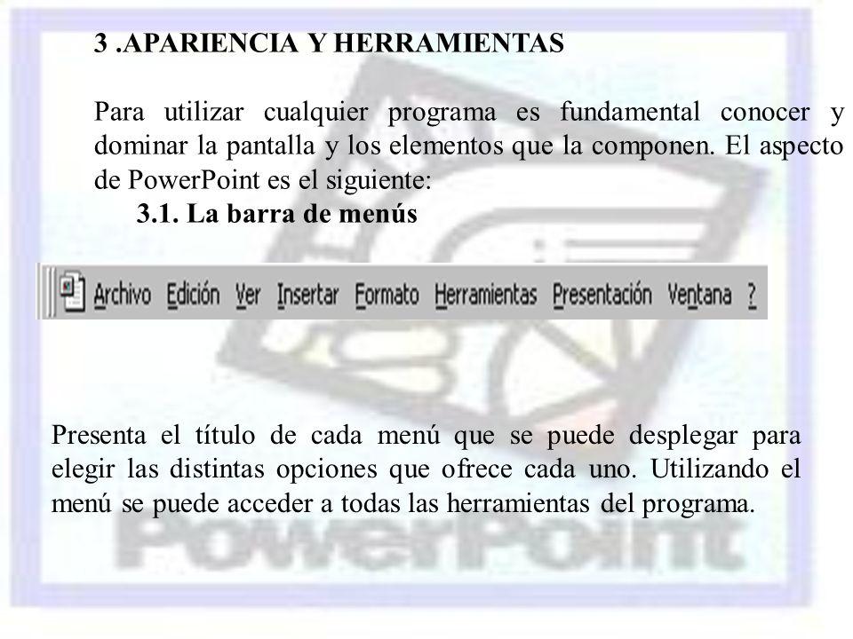 3 .APARIENCIA Y HERRAMIENTAS