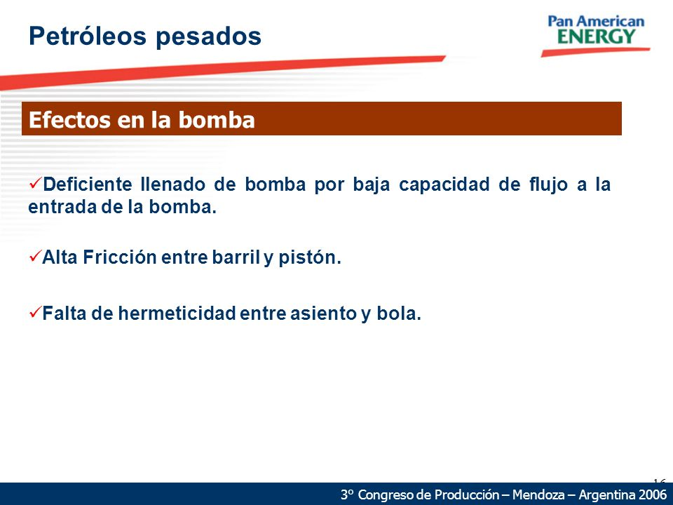 Petróleos pesados Efectos en la bomba