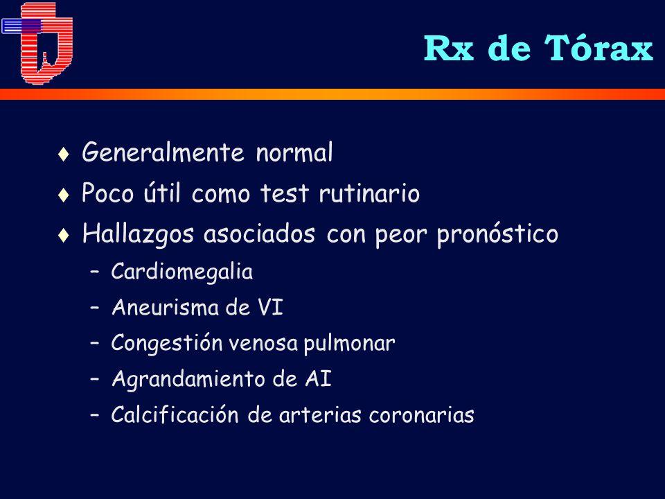 Rx de Tórax Generalmente normal Poco útil como test rutinario