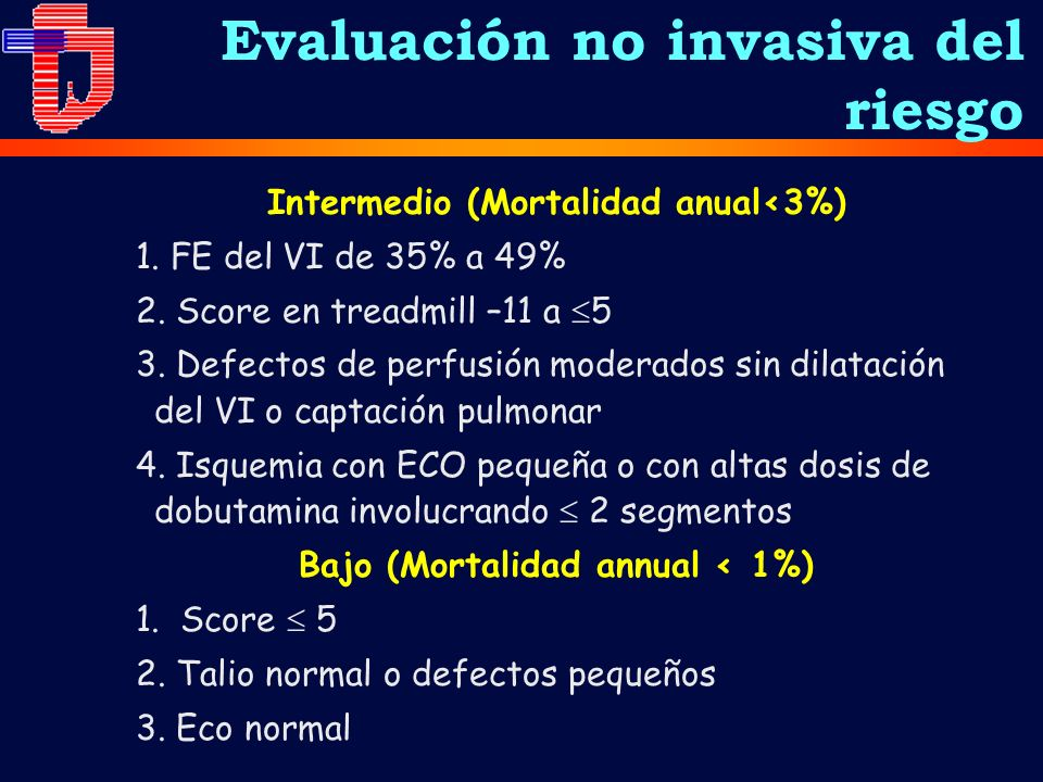 Intermedio (Mortalidad anual<3%) Bajo (Mortalidad annual < 1%)