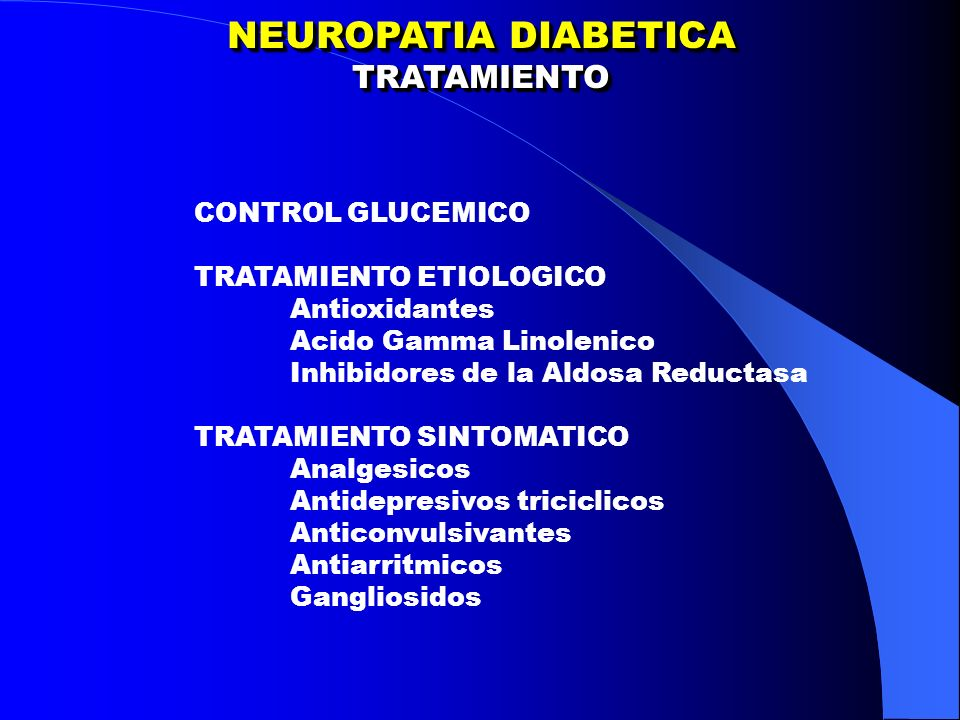 NEUROPATIA DIABETICA TRATAMIENTO CONTROL GLUCEMICO