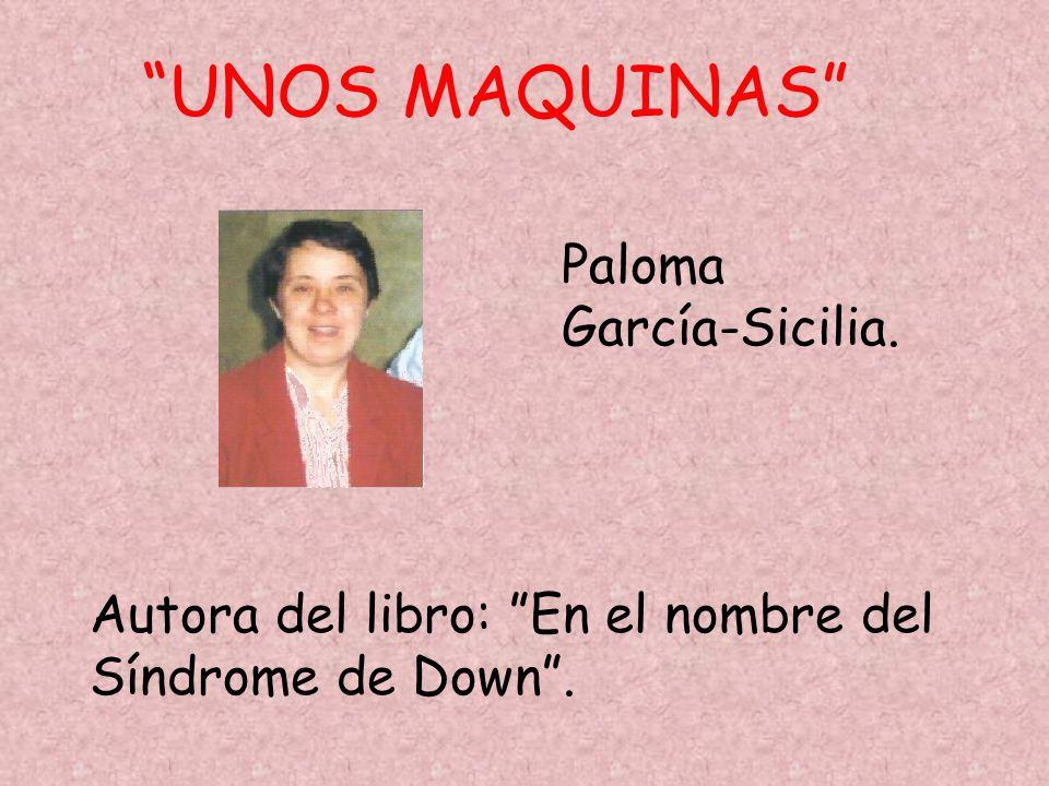UNOS MAQUINAS Paloma García-Sicilia.