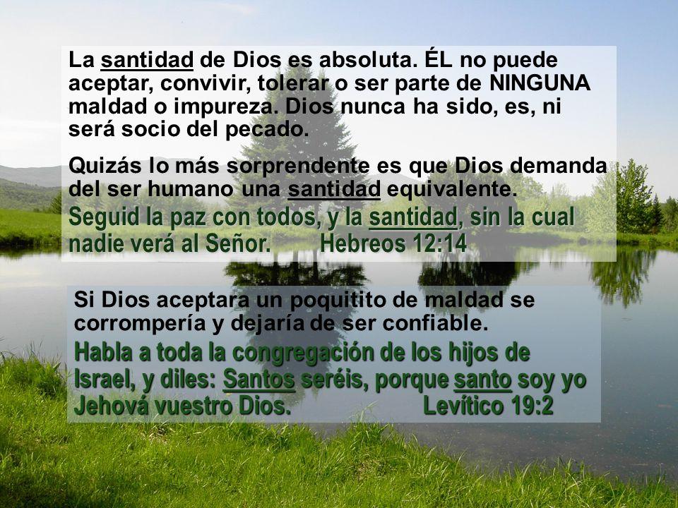 La santidad de Dios es absoluta