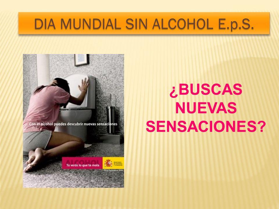DIA MUNDIAL SIN ALCOHOL E.p.S.