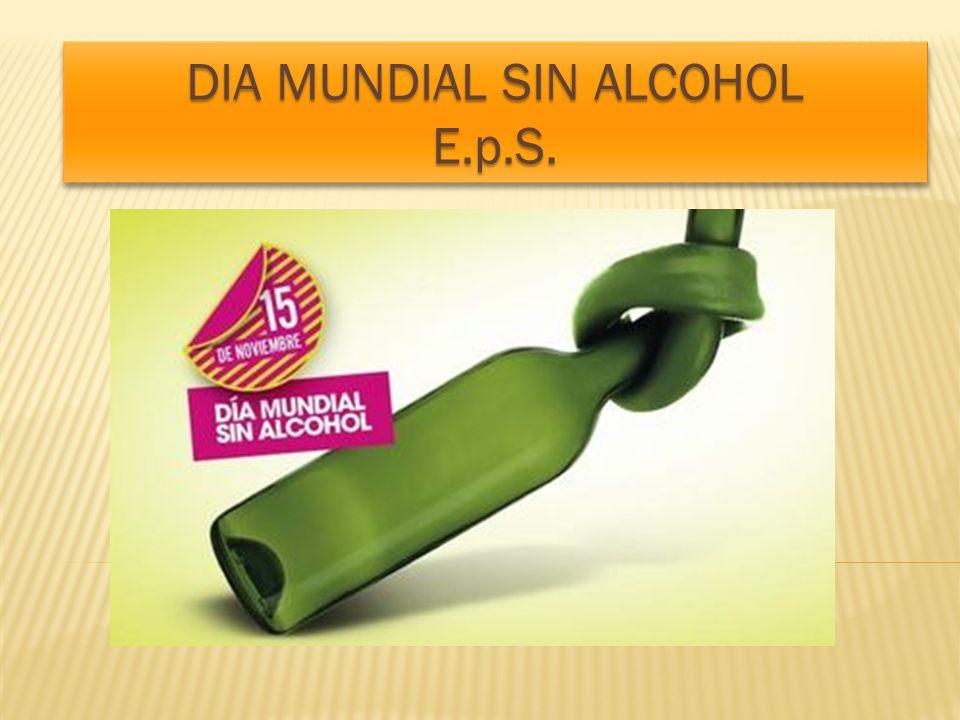 DIA MUNDIAL SIN ALCOHOL