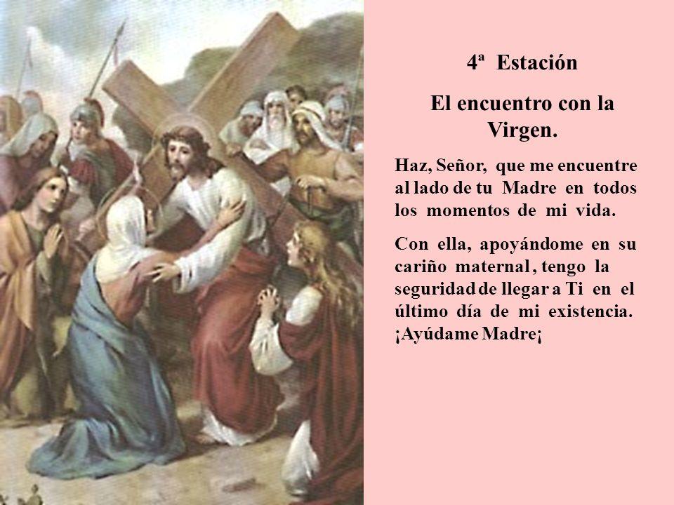 El encuentro con la Virgen.