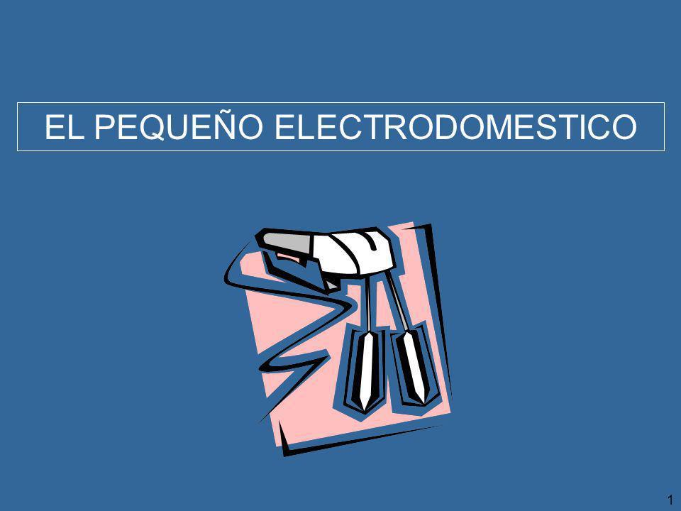 EL PEQUEÑO ELECTRODOMESTICO