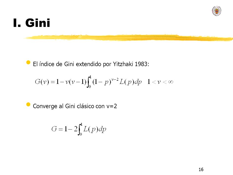 I. Gini El índice de Gini extendido por Yitzhaki 1983: