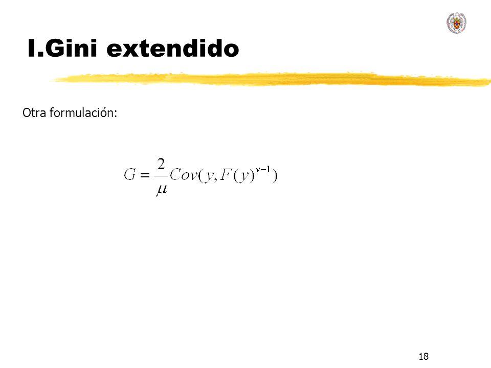 I.Gini extendido Otra formulación: