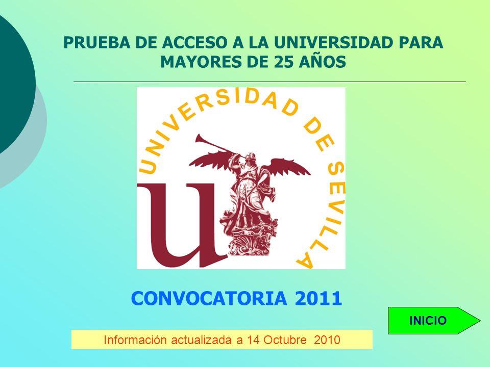 PRUEBA DE ACCESO A LA UNIVERSIDAD PARA MAYORES DE 25 AÑOS