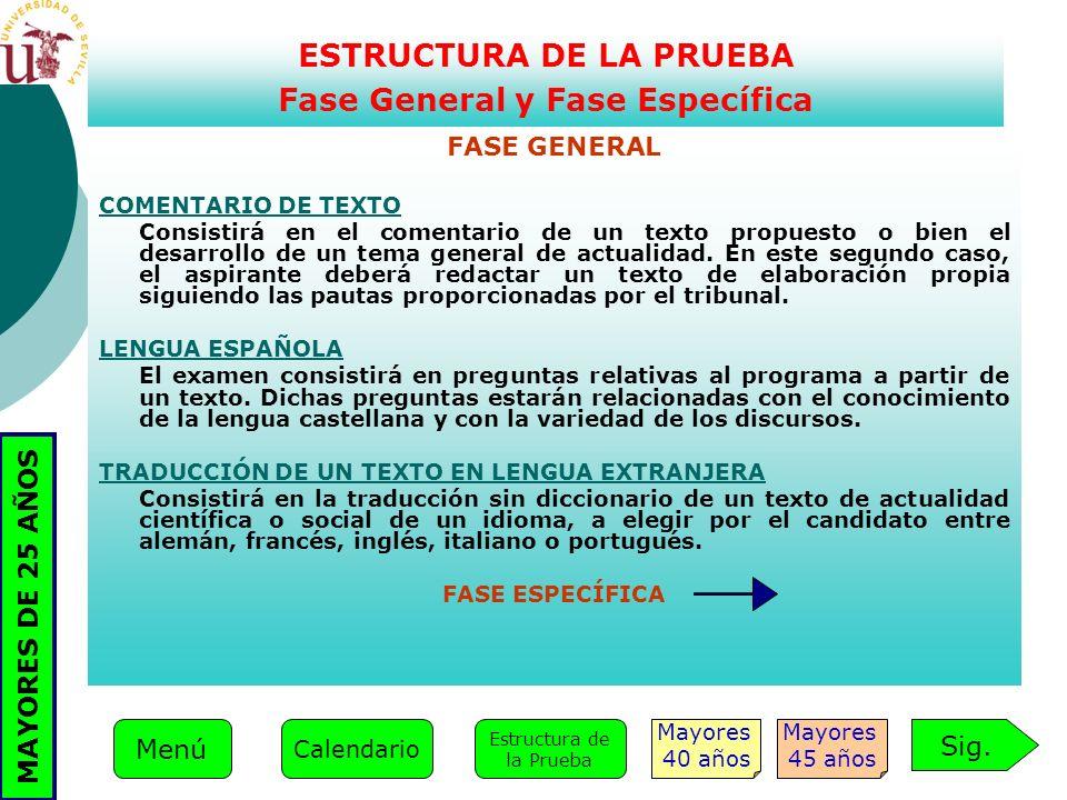 ESTRUCTURA DE LA PRUEBA Fase General y Fase Específica