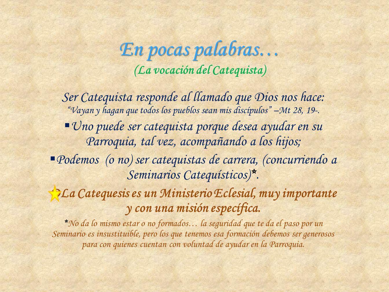 En pocas palabras… (La vocación del Catequista)