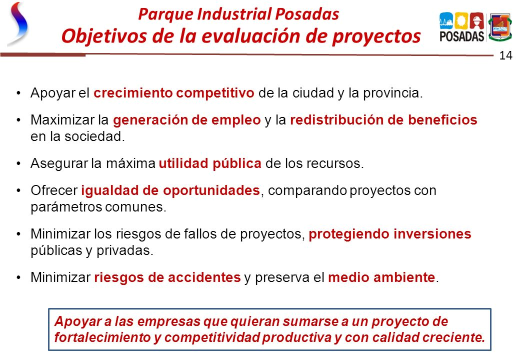 Parque Industrial Posadas Objetivos de la evaluación de proyectos