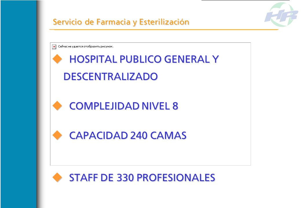 HOSPITAL PUBLICO GENERAL Y DESCENTRALIZADO COMPLEJIDAD NIVEL 8