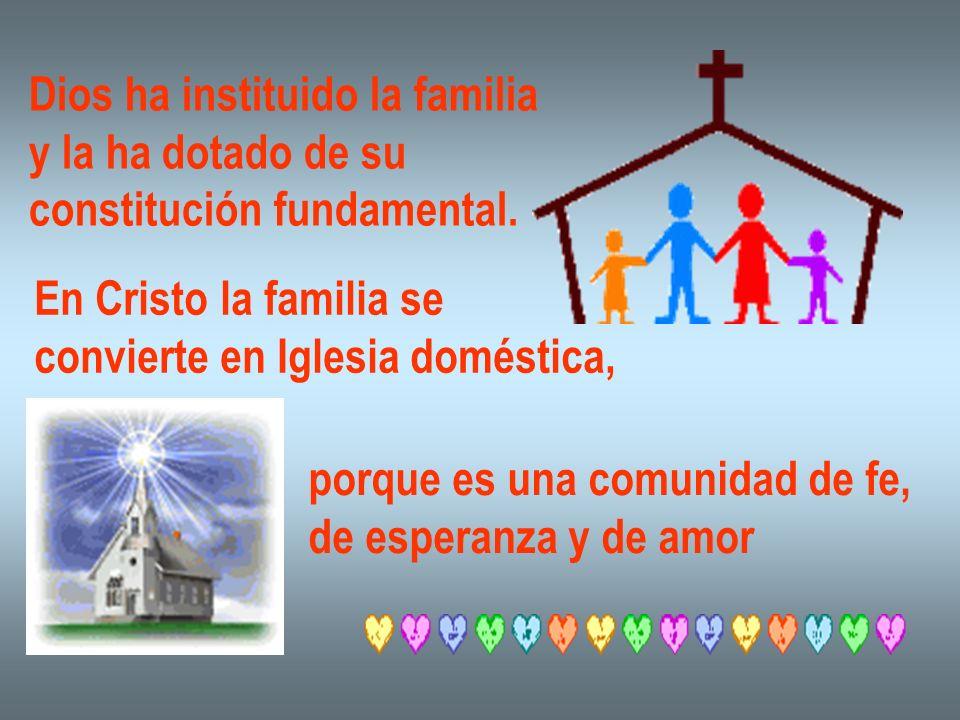 Dios ha instituido la familia