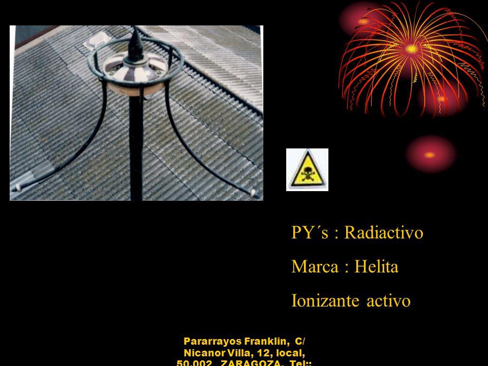 PY´s : Radiactivo Marca : Helita Ionizante activo