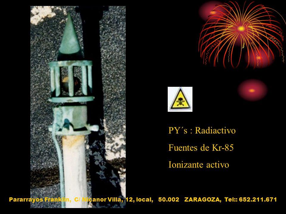PY´s : Radiactivo Fuentes de Kr-85 Ionizante activo