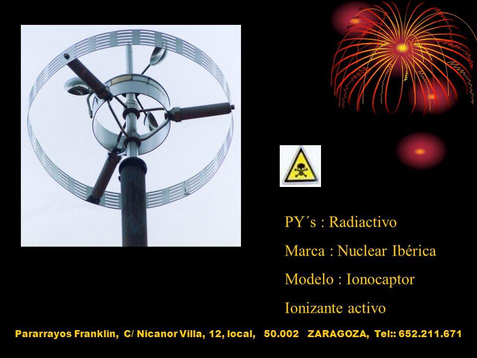 Marca : Nuclear Ibérica Modelo : Ionocaptor Ionizante activo
