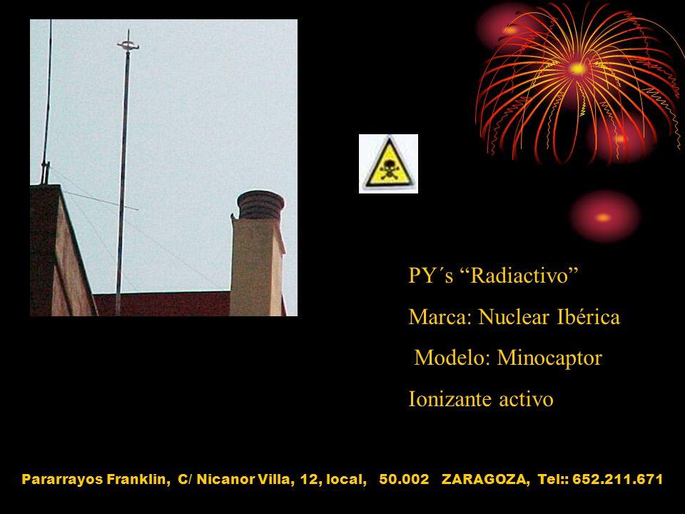 Marca: Nuclear Ibérica Modelo: Minocaptor Ionizante activo