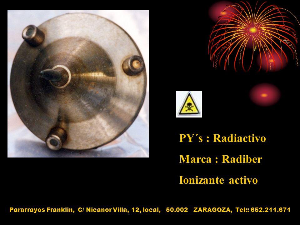 PY´s : Radiactivo Marca : Radiber Ionizante activo