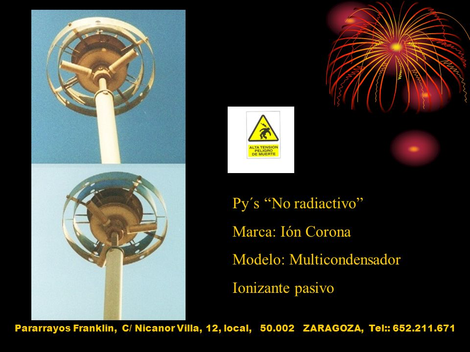 Modelo: Multicondensador Ionizante pasivo