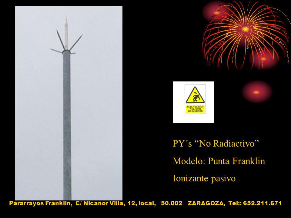 Modelo: Punta Franklin Ionizante pasivo