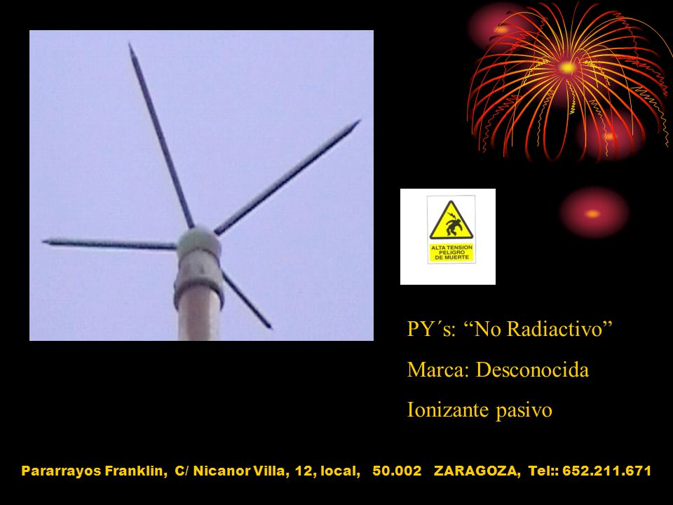 PY´s: No Radiactivo Marca: Desconocida Ionizante pasivo
