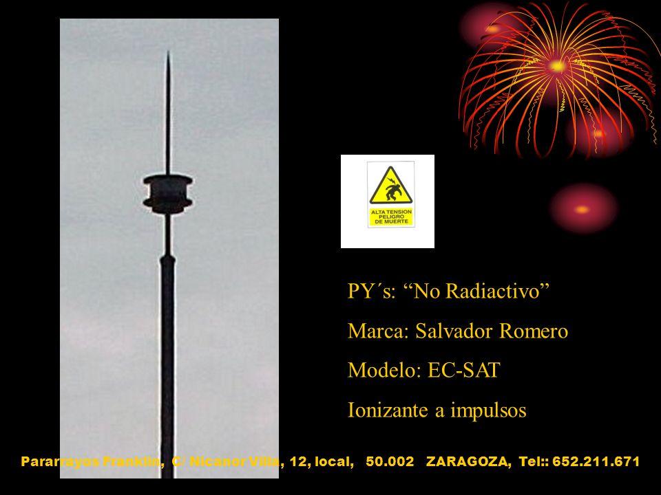 Marca: Salvador Romero Modelo: EC-SAT Ionizante a impulsos