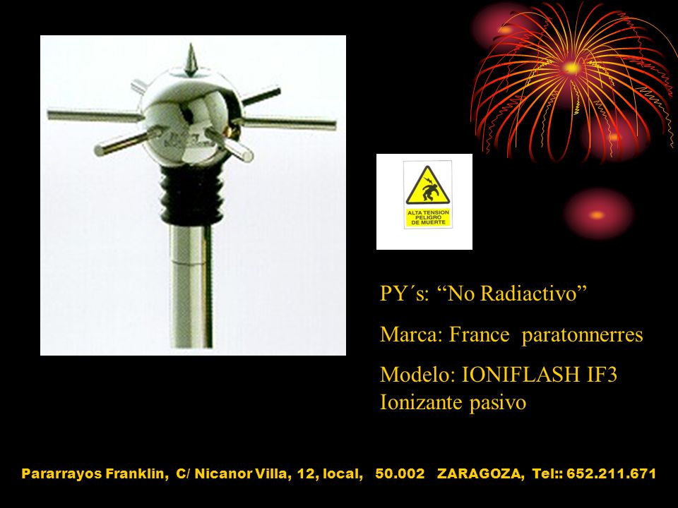 Marca: France paratonnerres Modelo: IONIFLASH IF3 Ionizante pasivo