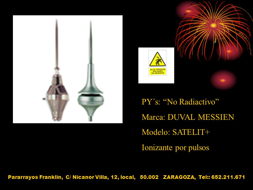 PY´s: No Radiactivo Marca: DUVAL MESSIEN Modelo: SATELIT+